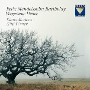 Mendelssohn: Forgotten Songs