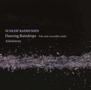 Sunleif Rasmussen: Dancing Raindrops