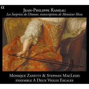 Rameau: Les Surprises de l'Amour, transcriptions de Monsieur Hesse Product Image