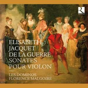 Elisabeth Jacquet de la Guerre: Sonatas for violin and basso continuo