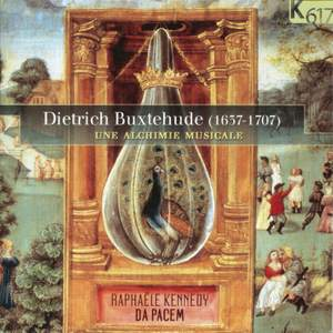 Buxtehude: Une Alchimie musicale (Musical alchemy)