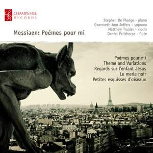 Messiaen: Poémes pour Mi