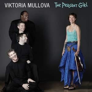 Viktoria Mullova: The Peasant Girl