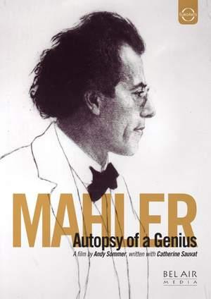 Mahler: Autopsy of a Genius (Autopsie d'un Génie)