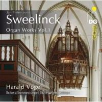 Sweelinck: Organ Works Volume 1