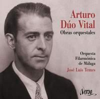 Arturo Dúo Vital: Orchestral Works