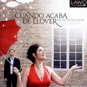 Cuando Acaba de Llover – Spanish and Latin American Songs