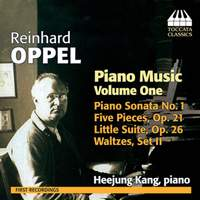 Reinhard Oppel: Piano Music Volume 1