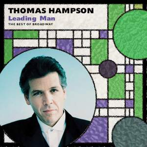 Thomas Hampson: Leading Man