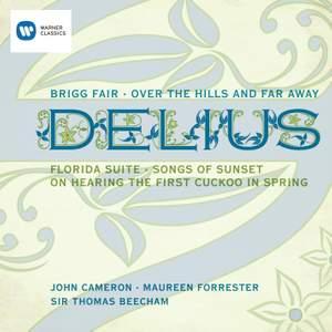 Delius: Brigg Fair & Songs of Sunset