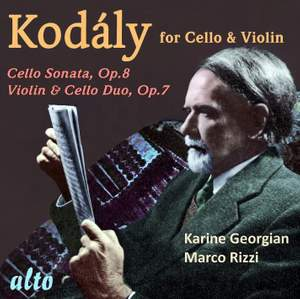 Kodály: Works for Cello and Violin Product Image