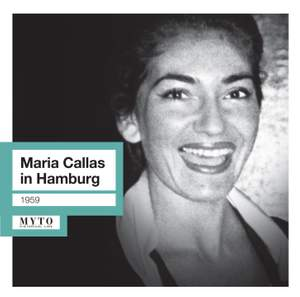 Maria Callas in Hamburg