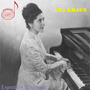 Legendary Treasures: Lili Kraus