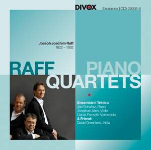 Raff: Piano Quartets