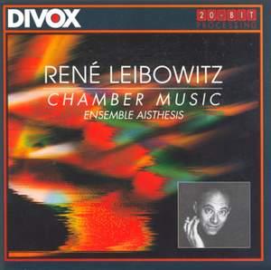 René Leibowitz: Chamber Music