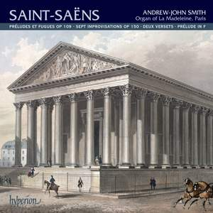 Saint-Saëns: Organ Music Volume 2
