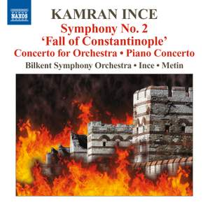 Kamran Ince: Concerto for Orchestra,Turkish Instruments and Voices
