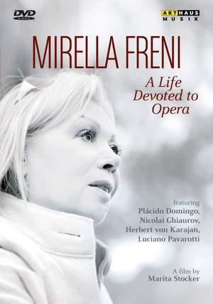 Mirella Freni: A Life Devoted to Opera
