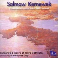 Salmow Kernewek: Contemporary Choral Music of Cornwall
