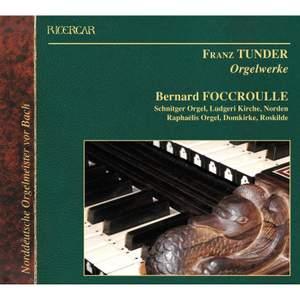 Franz Tunder: Organ Works