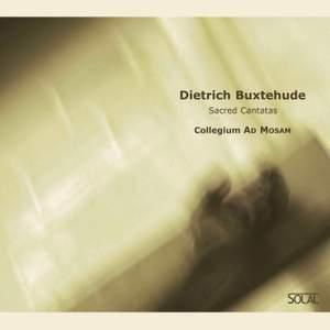 Dietrich Buxtehude: Sacred Cantatas