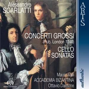 Scarlatti: Concerti Grossi & Cello Sonatas