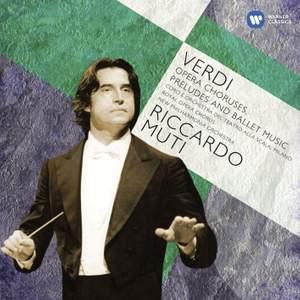 Verdi: Opera Choruses, Overtures & Ballet Music