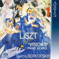 Liszt: 'Visions' Piano Works