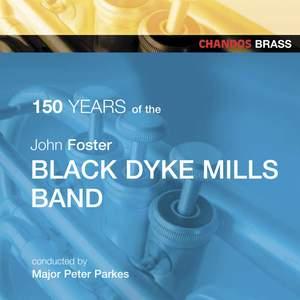 John Foster Black Dyke Mills Band Celebrate 150 Years Product Image