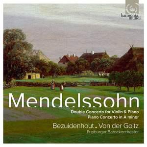 Mendelssohn: Double Concerto & Piano Concerto