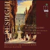 Respighi: Trittico Botticelliano, 3 Corali & Pini di Roma