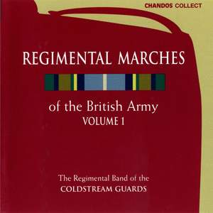Regimental Marches of the British Army Vol. 1