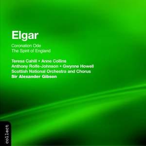 Elgar: Coronation Ode & The Spirit of England