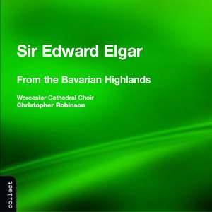 Elgar: From the Bavarian Highlands