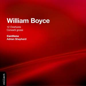 William Boyce: 12 Overtures & 3 Concerti Grossi Product Image