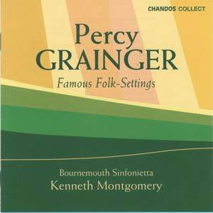 Percy Grainger: Famous Folk Settings