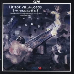 Villa Lobos: Symphonies Nos. 6 & 8