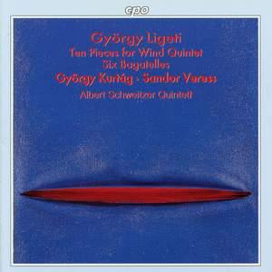 Ligeti: Ten Pieces for Wind Quintet & Six Bagatelles