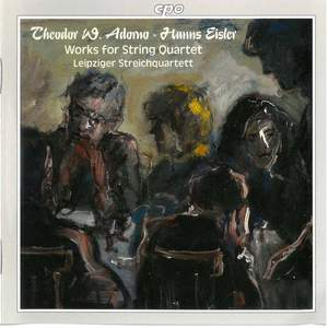 Adorno & Eisler: Works for String Quartet
