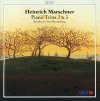 Marschner: Piano Trios 2 & 5