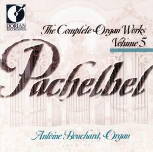 Pachelbel: Complete Organ Works, Vol. 5 Product Image