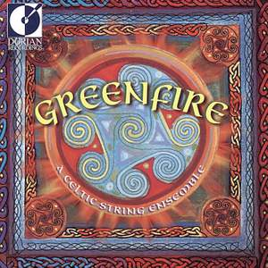 Greenfire: A Celtic String Ens Product Image