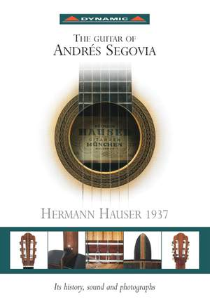 The Guitar of Andres Segovia