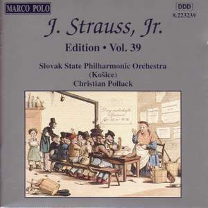 Johann Strauss II Edition, Volume 39