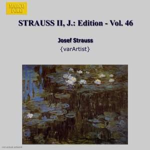 Johann Strauss II Edition, Volume 46