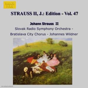 Johann Strauss II Edition, Volume 47