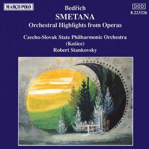 Smetana: Orchestral Highlights from the Operas