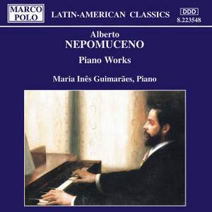 Alberto Nepomuceno: Piano Music Product Image