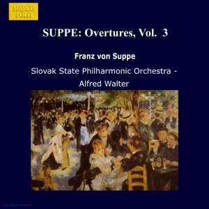 Franz von Suppé: Overtures, Vol. 3