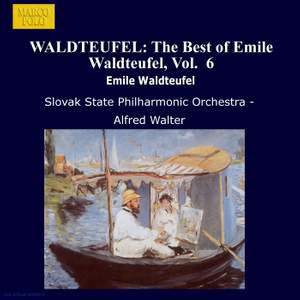 The Best of Emile Waldteufel, Volume 6